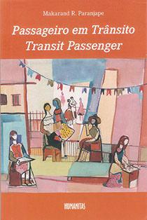 Passageiro em Trânsito - Transit Passenger, livro de Makarand. R. Paranjape