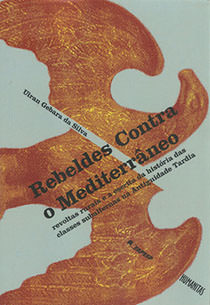 Rebeldes Contra o Mediterrâneo, livro de Uiran Gebara da Silva