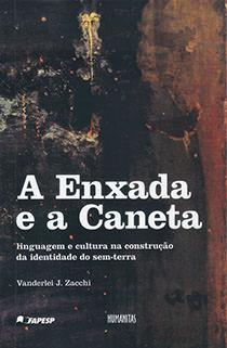 A Enxada e a Caneta, livro de Vanderlei J. Zacchi