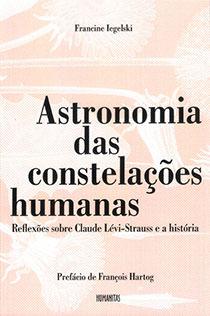 Astronomia das constelações humanas, livro de Francine Iegelski