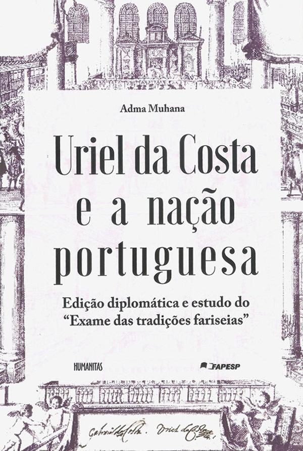 Uriel da Costa e a nação portuguesa, livro de Adma Muhana