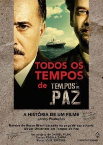 TODOS OS TEMPOS DE TEMPO DE PAZ, livro de ORG DANIEL FILHO