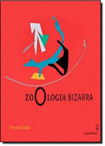 ZOOLOGIA BIZARRA, livro de FERREIRA GULLAR