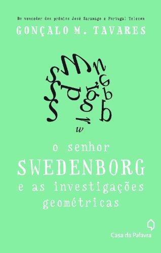 SENHOR SWEDENBORG, livro de GONÇALO TAVARES