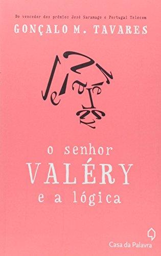 SENHOR VALERY, livro de GONÇALO TAVARES