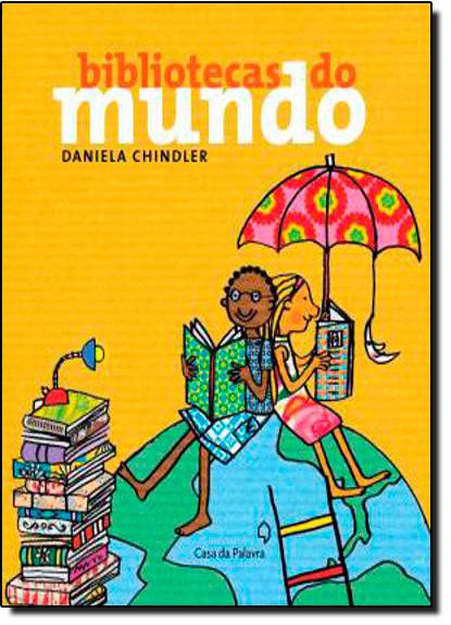 BIBLIOTECAS DO MUNDO, livro de Daniela Chidler