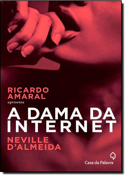 Dama da Internet, A, livro de Ricardo Amaral