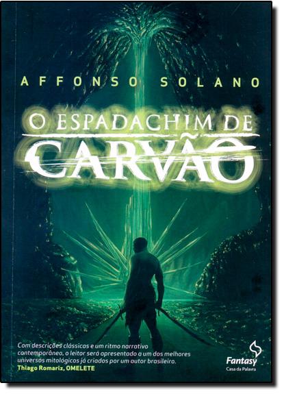 Espadachim de Carvão, livro de Affonso Solano