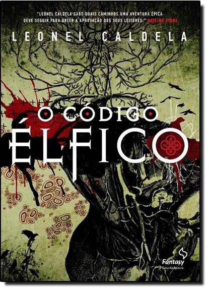 Código Élfico, O, livro de Leonel Caldela