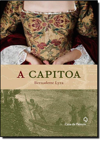 Capitoa, A, livro de Bernadette Lyra