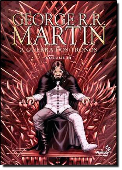 Guerra dos Tronos, A - Vol.3 - História em Quadrinhos, livro de George R. R. Martin