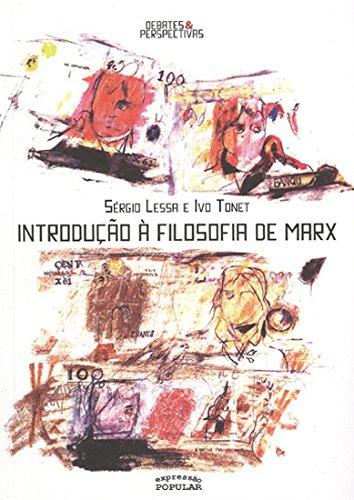 Introdução à filosofia de Marx, livro de Sérgio Lessa e Ivo Tonet