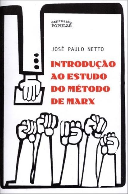 Introdução ao estudo do método de Marx, livro de José Paulo Netto