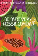 De onde vem nossa comida?, livro de Maria Cristina Vargas, Nívia Regina da Silva, Movimento dos Trabalhadores Sem-Terra (Orgs.)