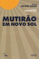 Mutirão em Novo Sol, livro de Nelson Xavier, Augusto Boal