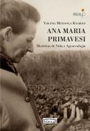 Ana Maria Primavesi - histórias de vida e agroecologia, livro de Virgínia Mendonça Knabben