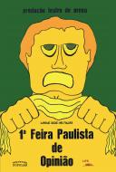 Primeira Feira Paulista de Opinião, livro de Vários