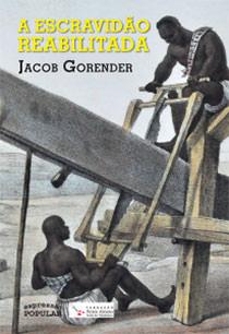 A Escravidão reabilitada, livro de Jacob Gorender