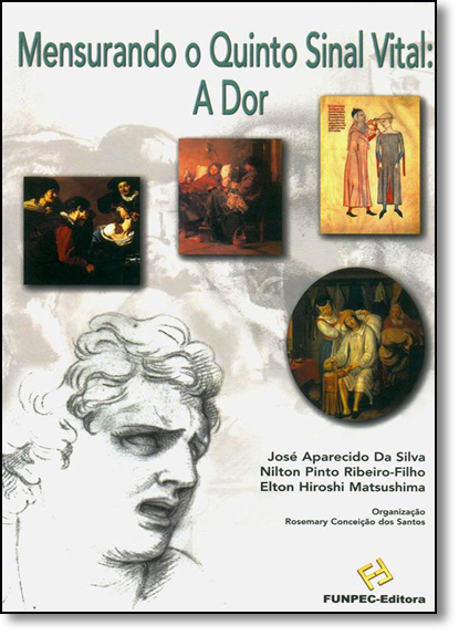 Mensurando o Quinto Sinal Vital: A Dor, livro de Rosemary Conceição dos Santos