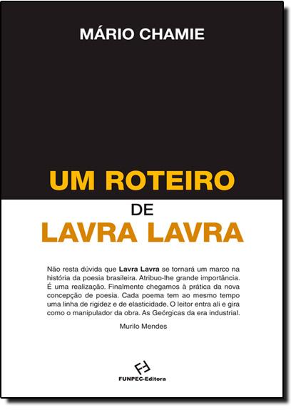 Roteiro de Lavra Lavra, Um, livro de Mário Chamie