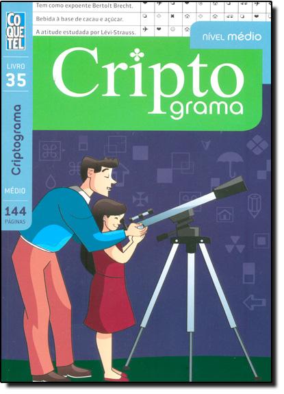 Criptograma - Livro 35 - Nível Médio, livro de Equipe Coquetel