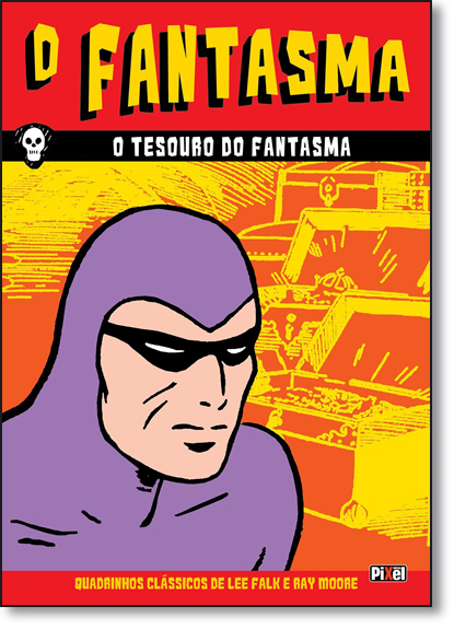 Fantasma, O: O Tesouro do Fantasma - Vol.3, livro de Lee Falk