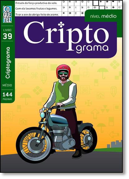 Criptograma - Livro 39 - Nível Médio, livro de Equipe Coquetel