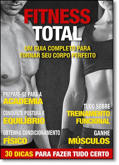 Fitness Total: Um Guia Completo Para Tornar Seu Corpo Perfeito, livro de Equipe Editora Duetto