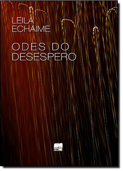 Odes do Desespero, livro de Leila Echaime