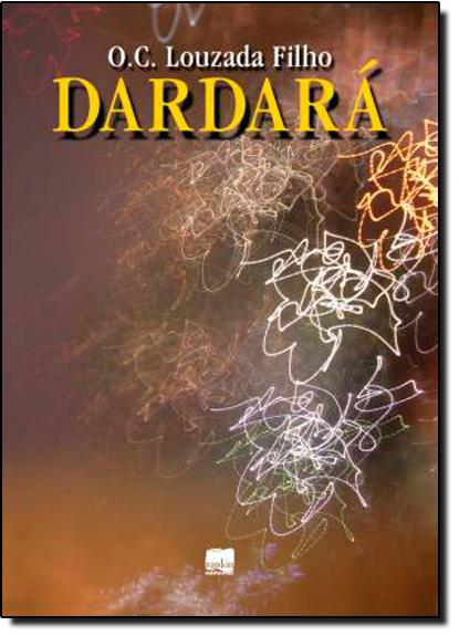 Dardará, livro de O.C. Louzada Filho