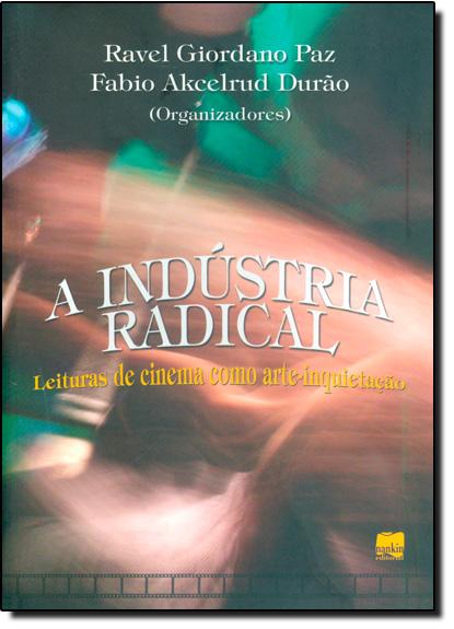 Industria Radical, livro de Ravel Giordano Paz