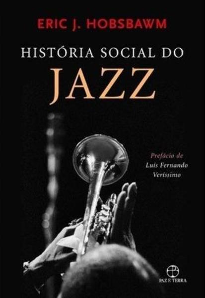 História social do jazz , livro de Eric Hobsbawm