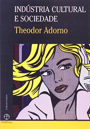 Indústria cultural e sociedade, livro de Theodor W. Adorno
