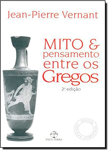 Mito e Pensamento Entre os Gregos, livro de Jean-Pierre Vernant