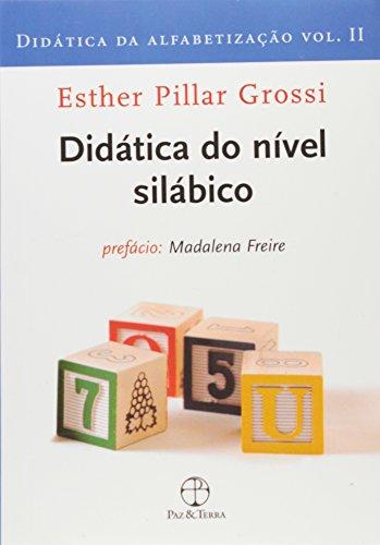 Didática da alfabetização - Vol. II: nível silábico , livro de Esther Pillar Grossi