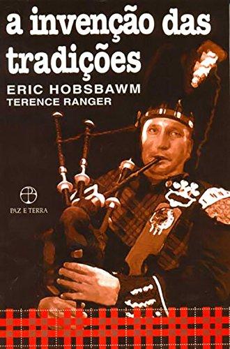 Invenção das Tradições, A, livro de Eric Hobsbawm, Terence Ranger