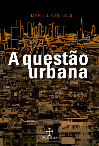 A questão urbana , livro de Manuel Castells