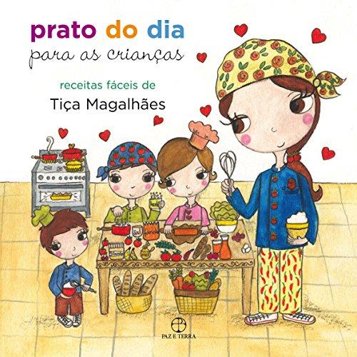 Prato do dia para as crianças, livro de Tiça Magalhães