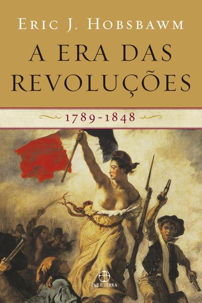 A Era das Revoluções. 1789-1848, livro de Eric J. Hobsbawm