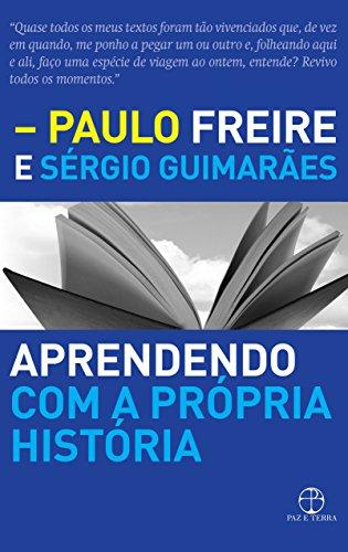 Aprendendo com a Própria História - Volume I, livro de Paulo Freire, Sérgio Guimaraes