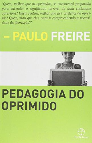 Pedagogia Do Oprimido, livro de Paulo Freire