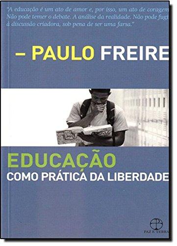 Educação Como Pratica da Liberdade, livro de Paulo Freire