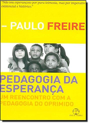 Pedagogia da Esperança, livro de Paulo Freire