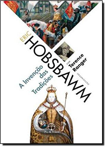A Invenção das Tradições, livro de Eric J. Hobsbawm