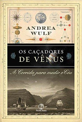 Os Caçadores de Vênus, livro de Andrea Wulf