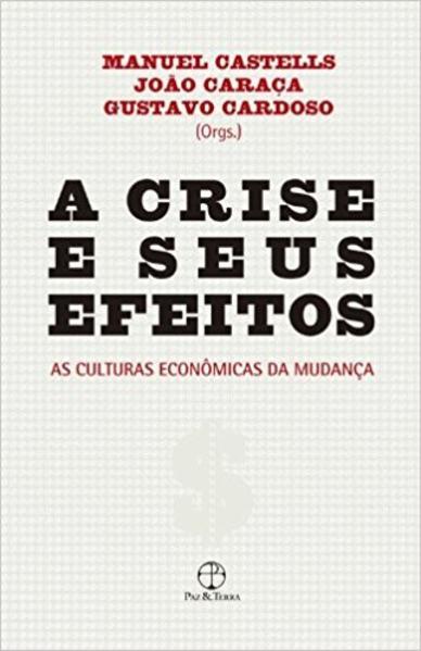 A Crise e Seus Efeitos, livro de Manuel Castells