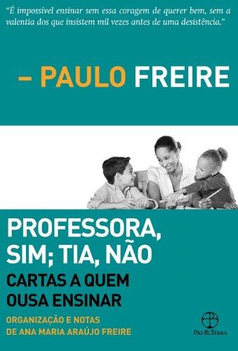 Professora sim, Tia não, livro de Paulo Freire