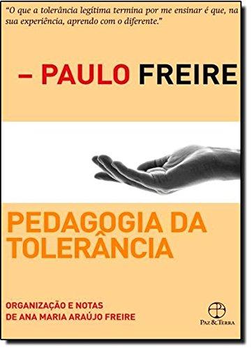 Pedagogia da Tolerância, livro de Paulo Freire