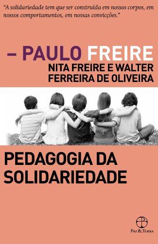 Pedagogia da Solidariedade, livro de Paulo Freire