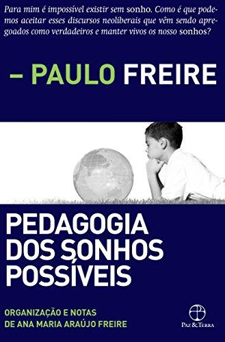 Pedagogia dos Sonhos Possíveis, livro de Paulo Freire